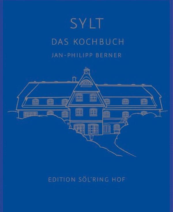 Kochbuch: Sylt von Jan-Philipp Berner